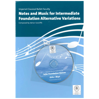 Notes and Music Manuscript and CD for Intermediate Foundation Alternative Variations, Imperial Classical Ballet