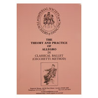 Cecchetti Classical Ballet Theory & Practice of Allegro