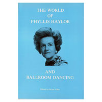 The World of Phyllis Haylor and Ballroom Dancing