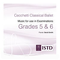 Cecchetti Grades 5 & 6 Music for use in Class & Examinations