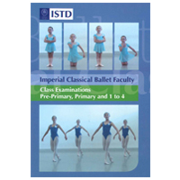 Imperial Classical Ballet Faculty, Class Examinations, Pre-Primary, Primary and 1 to 4 DVD