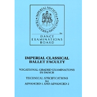 Imperial Ballet Technical Specifications for Advanced 1 & Advanced 2