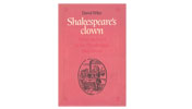 Shakespeare's clown - Actor and text in the Elizabethan playhouse